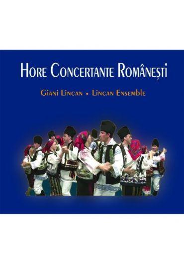 Giani Lincan, Lincan Ensemble - Hore Concertante Romanesti - CD
