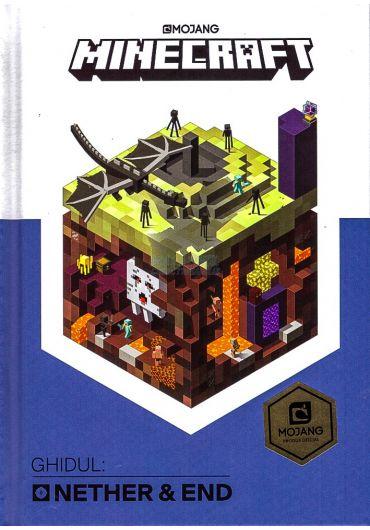 Minecraft - Ghidul Nether & End