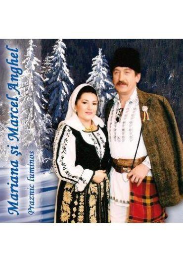 Mariana si Marcel Anghel - Praznic Luminos [CD]