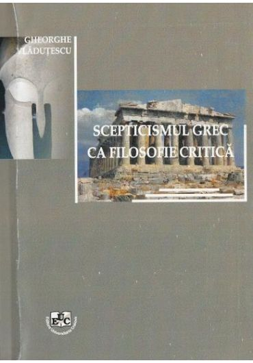 Scepticismul grec ca filosofie critica