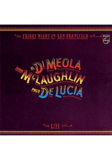 John Mclaughlin, Paco De Lucia, Al Di Meola - Friday Night In San Francisco - CD