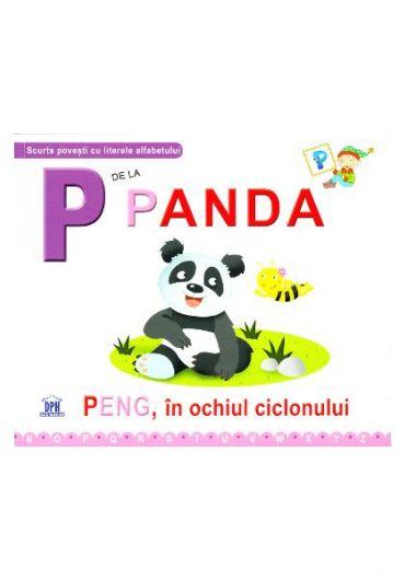 P de la Panda. Peng, in ochiul ciclonului - editie cartonata