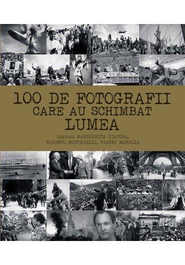 100 de fotografii care au schimbat lumea