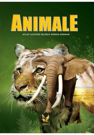 Animale. Atlas ilustrat bilingv roman-german