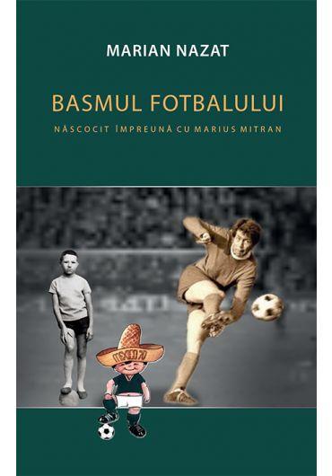 Basmul fotbalului - 2 Volume