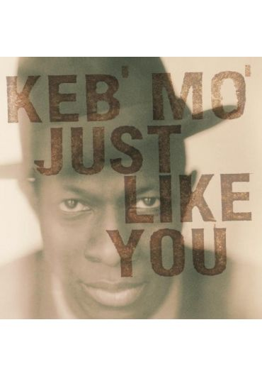 Keb Mo - Just Like You (CD)
