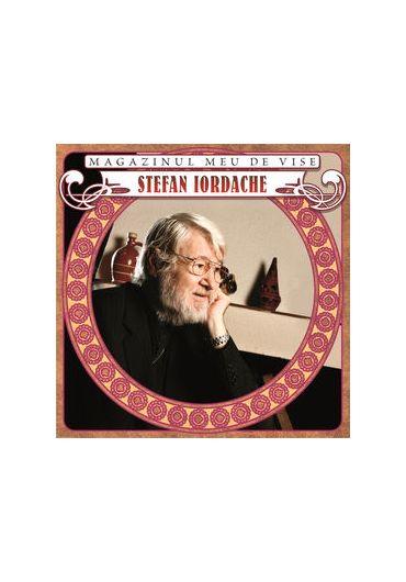 Stefan Iordache - Magazinul meu de vise
