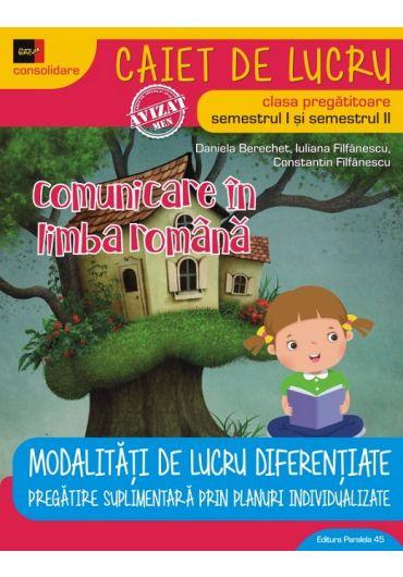 Comunicare in  limba romana. Clasa pregatitoare. Editia 4