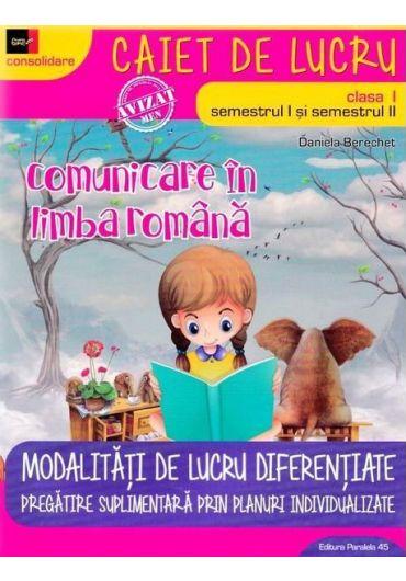 Comunicare in limba romana - Clasa I Ed. 4