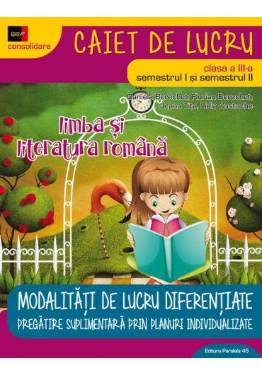 Limba si literatura romana. Clasa a III-a Ed. 4