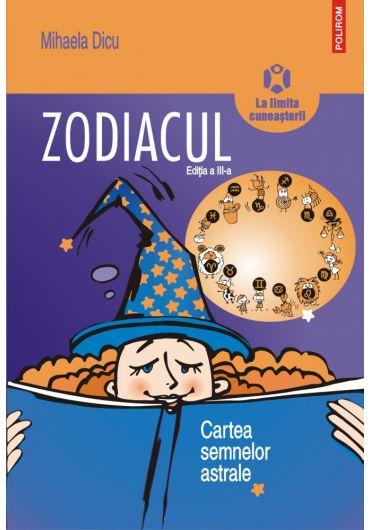 Zodiacul. Cartea semnelor astrale 2018