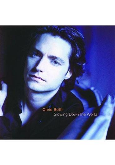 Chris Botti - Slowing Down The World - CD