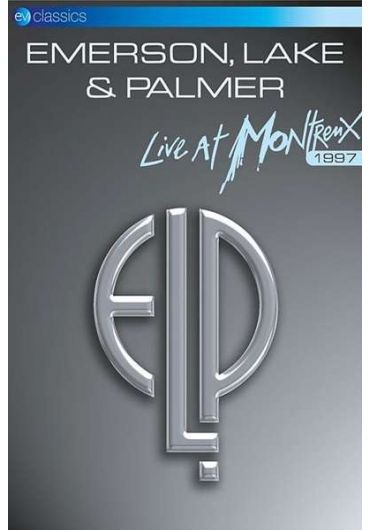 Emerson  Lake and Palmer - Live at Montreux 1997 - DVD