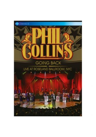 Phil Collins - Going Back: Live At Roseland Ballroom, NYC - DVD