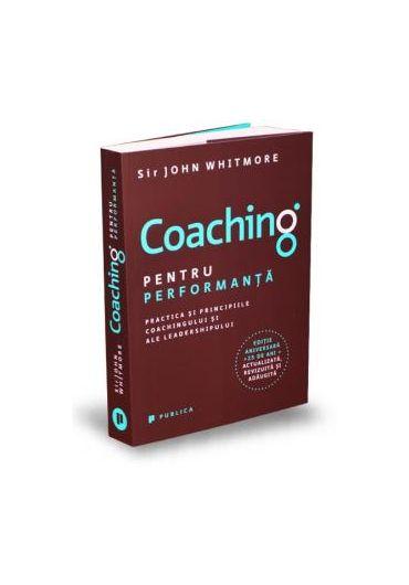Coaching pentru performanta. Editia 2018