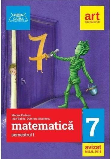 Matematica pentru clasa a VII-a. Semestrul I