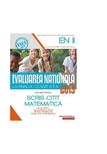 Evaluare nationala 2019 la finalul clasei a II-a. Matematica. Scris - citit