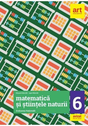 Matematica si Stiintele naturii. Evaluare nationala, clasa a VI-a
