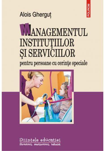 Managementul institutiilor si serviciilor pentru persoane cu cerinte speciale