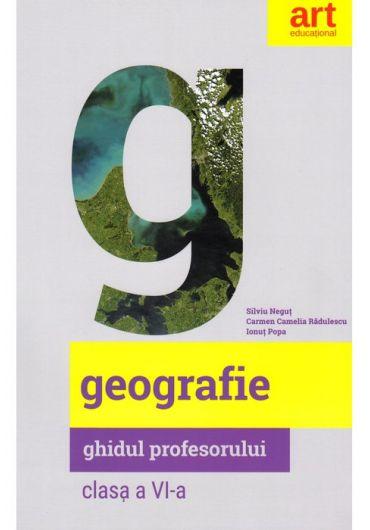 Geografie. Clasa a VI-a. Ghidul profesorului
