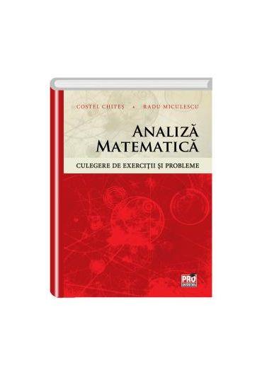 Analiza matematica. Culegere de exercitii si probleme