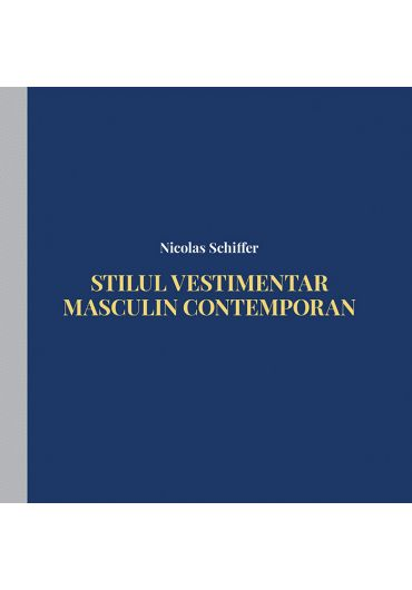Stilul vestimentar masculin contemporan