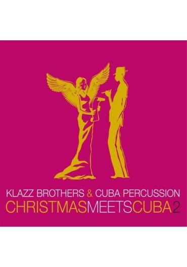 Klazz Brothers and Cuba Percussion - Christmas Meets Cuba 2 (CD)