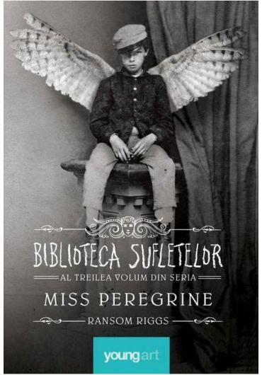Miss Peregrine Vol. 3. Biblioteca Sufletelor