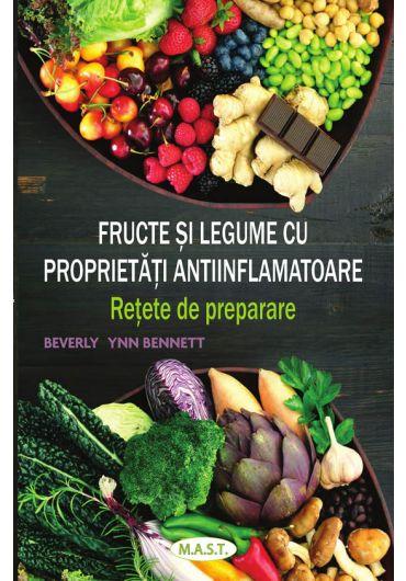 Fructe si legume cu proprietati antiinflamatoare. Retete de preparare
