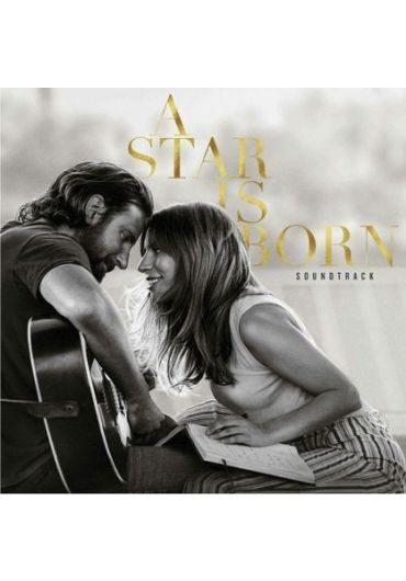 Lady Gaga & Bradley Cooper - A Star Is Born Original Soundtrack