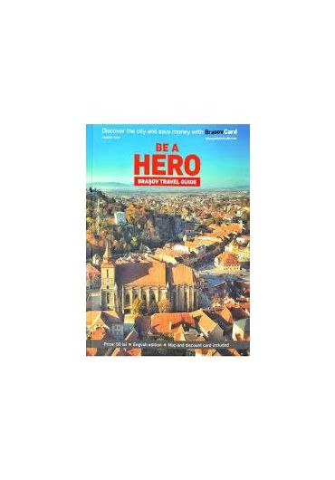 Ghid turistic Brasov - Be a hero