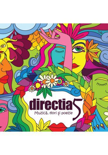 Directia 5 - Muzica,flori si poezie