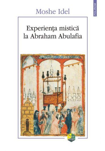 Experienta mistica la Abraham Abulafia