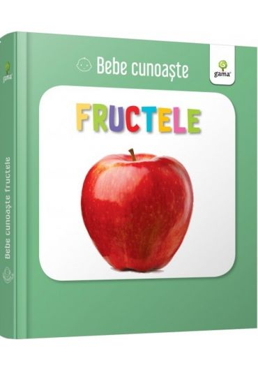Fructele - Bebe cunoaste