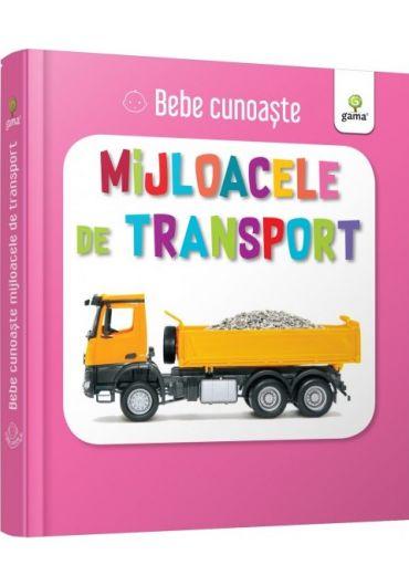 Mijloacele de transport - Bebe cunoaste
