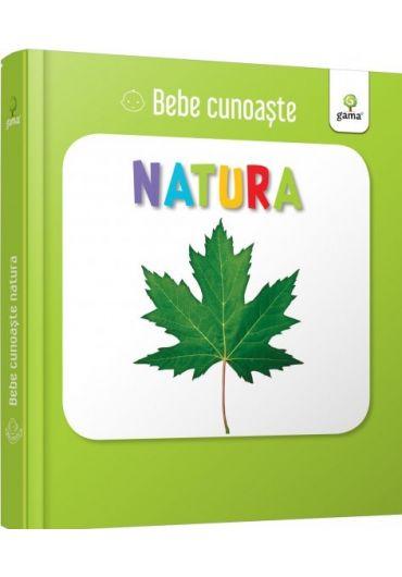 Natura - Bebe cunoaste