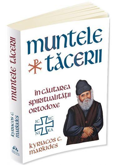 Muntele tacerii, in cautarea spiritualitatii ortodoxe