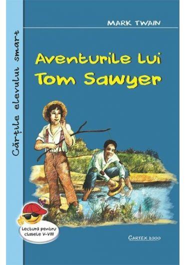 Aventurile lui Tom Sawyer. Lectura pentru clasele V-VIII