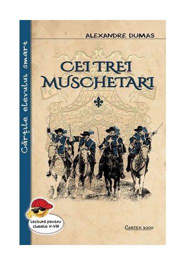 Cei trei muschetari (2 volume). Lectura pentru clasele V-VIII