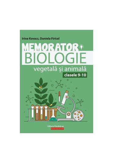 Memorator de biologie vegetala si animala pentru clasele IX-X