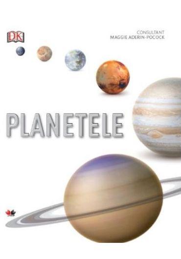 Planetele. Ghid ilustrat complet al sistemului solar