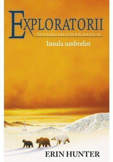 Exploratorii vol. 7. Insula umbrelor