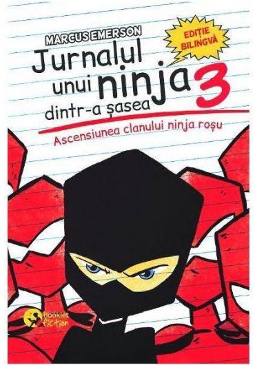 Jurnalul unui ninja dintr-a sasea Vol.3