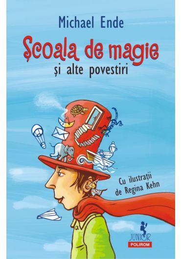 Scoala de magie si alte povestiri