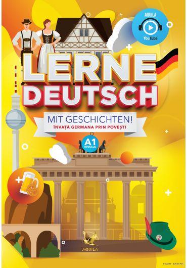 Lerne Deutsch mit Geschichten!/Invata germana prin povesti A1