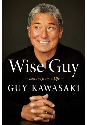Wise Guy - Lessons from a Life