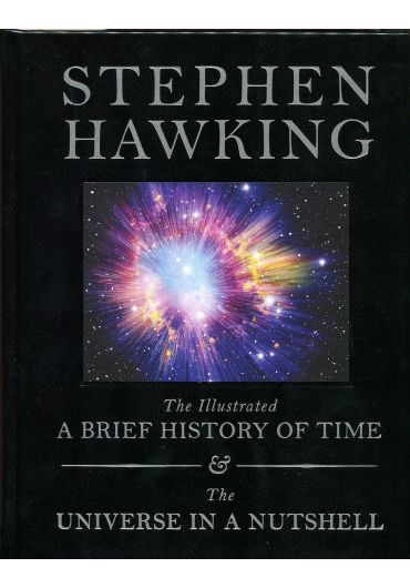 The Illustrated Brief History of Time and The Universe in a Nutshell
