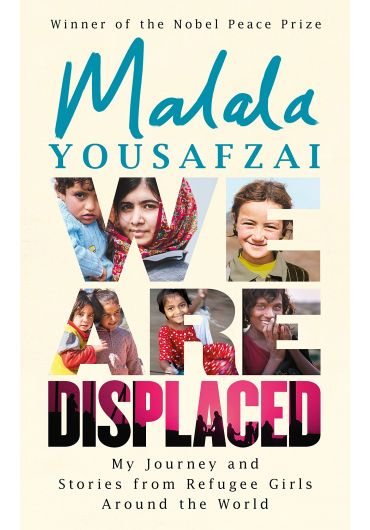 We Are Displaced. My Journey and Stories from Refugee Girls Around the World