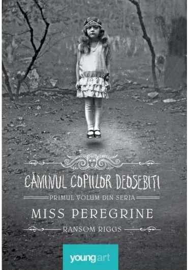 Miss Peregrine Vol. 1. Caminul copiilor deosebiti