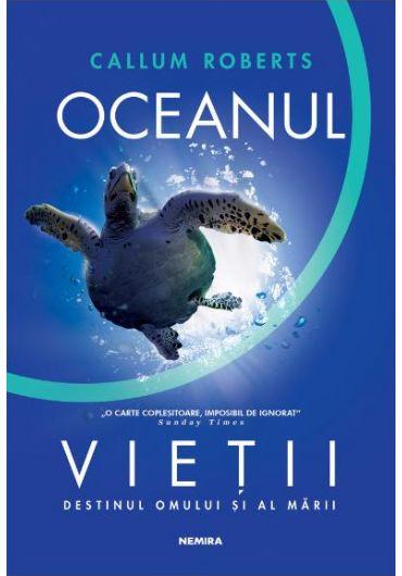 Oceanul vietii. Destinul omului si al marii